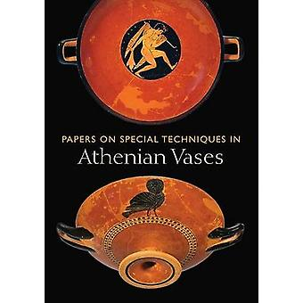 Papers on Special Techniques in Athenian Vases von Kenneth Lapatin - 9