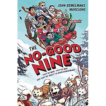 The No-Good Nine by John Bemelmans Marciano - 9781101997857 Book