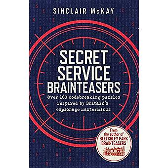 Secret Service Brainteasers - Do you have what it takes to be a spy? b