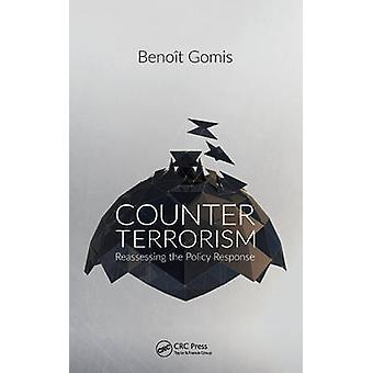 Counterterrorism - Reassessing the Policy Response by Benoit Gomis - 9