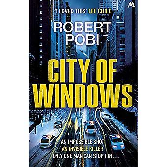Windowsin kaupunki Robert Pobi - 9781529353112 Kirja