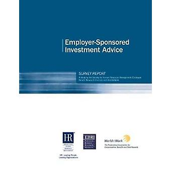 SHRM Employer-sponsored Investment Advice Survey by Society for Human