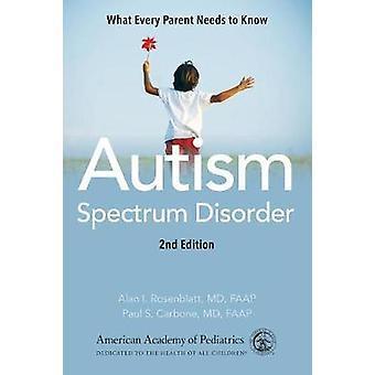 Autism Spectrum Disorder by Rosenblatt Alan - 9781610022699 Book