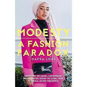Modesty - a Fashion Paradox by Hafsa Lodi - 9781911107255 Book