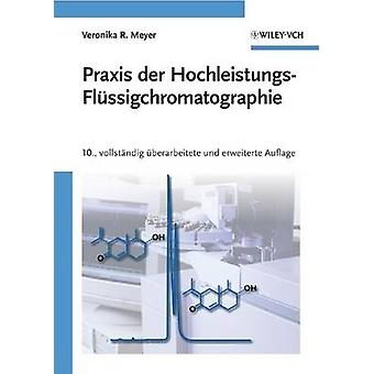 Praxis Der Hochleistungs-flussigchromatographie (10th edition) by Ver