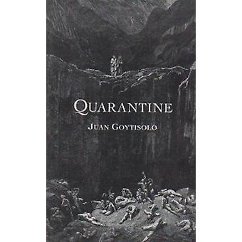 Quarantine by Juan Goytisolo - Peter Bush - 9780704370722 Book