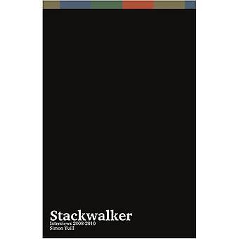 Stackwalker - Interviews 2008-2010 - Simon Yuill by Simon Yuill - 97809