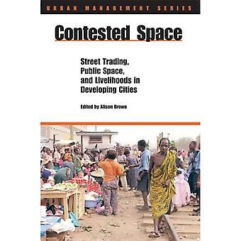 Heiß umkämpften Raum: Straßenhandel, öffentlichen Raum und Lebensunterhalt bei der Entwicklung von Städten