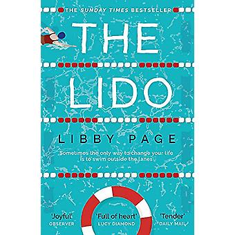 The Lido - The most uplifting - feel-good summer read of the year by L
