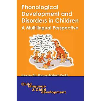 Phonological Development and Disorders in Children - A Multilingual Pe