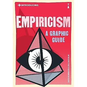 Introducing Empiricism  A Graphic Guide by Dave Robinson & Illustrated by Bill Mayblin