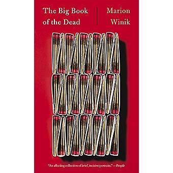 The Big Book of the Dead by Marion Winik - 9781640092532 Book