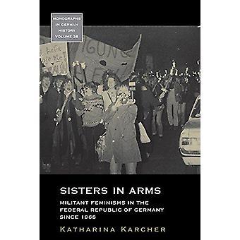 Sisters in Arms - Militant feminismit Saksan liittotasavallassa