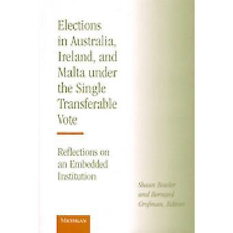 Elections in Australia - Ireland and Malta Under the Single Transfera