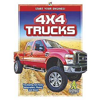 Start Your Engines!: 4x4 Trucks