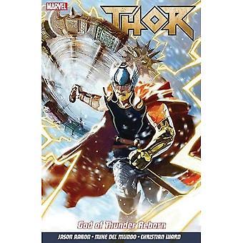 Thor Vol. 1: Tordenguden gjenfødt