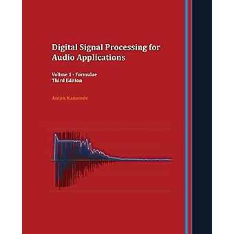Digital Signal Processing for Audio Applications - Volume 1 - Formulae