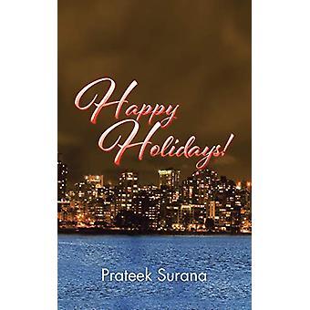 Happy Holidays! by Prateek Surana - 9781482856903 Book