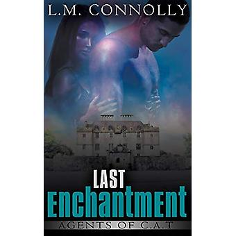 Last Enchantment by L M Connolly - 9781509202225 Book
