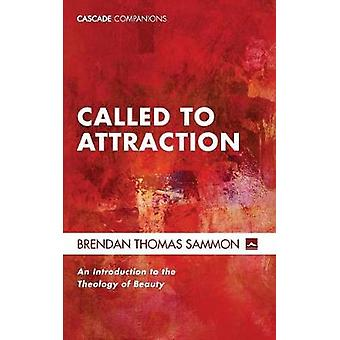 Called to Attraction by Brendan Thomas Sammon - 9781620324691 Book