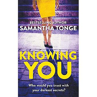 Knowing You by Samantha Tonge - 9781788635158 Book
