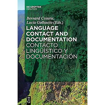 Language Contact and Documentation / Contacto linguistico y documenta