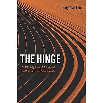 The Hinge by Gary Alan Fine