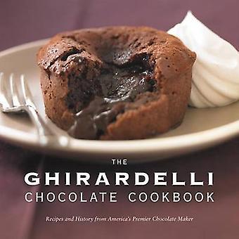 Ghirardelli Chocolate Companyn Ghirardelli Chocolate Cookbook