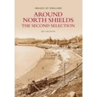 Around North Shields Images of England The Second Selection