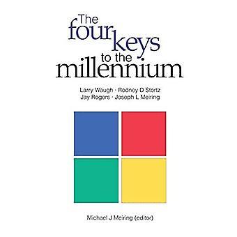 The Four Keys to the Millennium