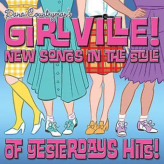 Dana Countryman - Dana Countrymans Girlville CD