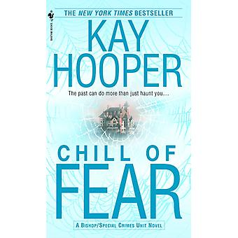 Chill of Fear av Kay Hooper