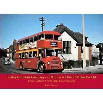 Farsley Omnibus Company and Kippax  District Motor Co. Ltd by Stuart Emmett
