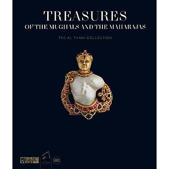 Treasures of the Mughals and the Maharajas by Amina TahaHussein Okada