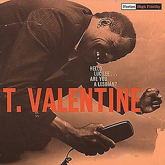 T. Valentine - Hello Lucille..Are You a Lesbi [CD] USA import