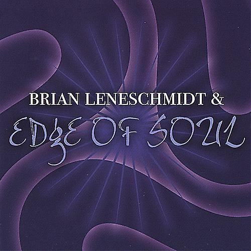 Brian Leneschmidt & Edge of Soul - Brian Leneschmidt & Edge of Soul [CD] USA import