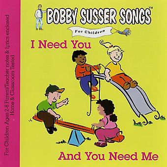 Bobby Susser Singers - I Need You & You Need Me [CD] USA import