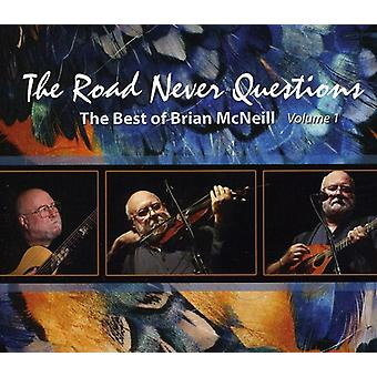 Brian McNeill - Road Never Questions [CD] USA import