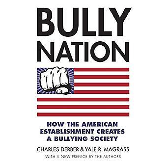Bølle Nation - hvordan den amerikanske virksomhed skaber et mobning samfund