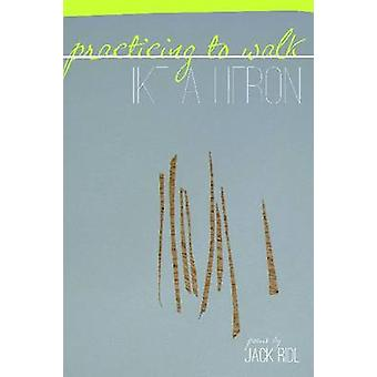 Practicing to Walk Like a Heron - Poems by Jack Ridl - 9780814334539 B