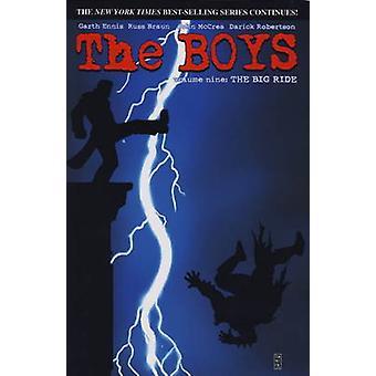 The Boys - v. 9 - Big Ride by Garth Ennis - Russ Braun - Darick Roberts