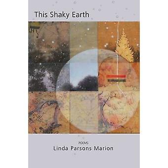 Skakig jorden av Linda Parsons Marion - 9781680030853 bok