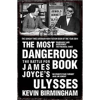 Das gefährlichste Buch - der Kampf um James Joyces Ulysses von Kevi