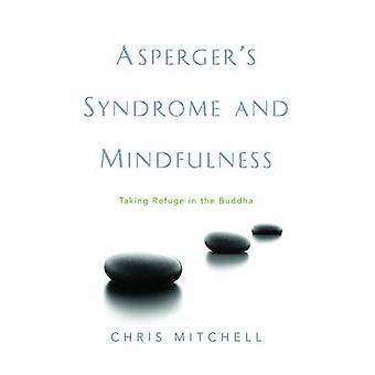 Aspergers syndrom og Mindfulness - tager tilflugt i Buddha af C