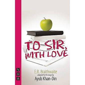 Til Sir - med kærlighed af E. R. Braithwaite - Ayub Khan-Din - 97818484237