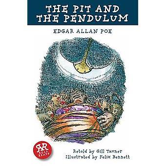 The Pit and the Pendulum by Edgar Allan Poe - Felix Bennett - Gill Ta