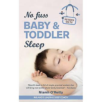 No Fuss Baby and Toddler Sleep by Niamh O'Reilly - 9781781173176 Book