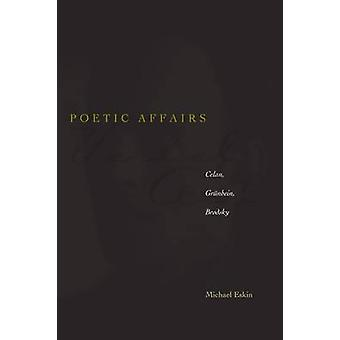 Poëtische zaken - Celan - Grunbein - Brodsky door Michael Eskin - 9780804