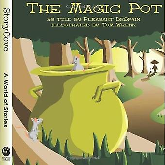 The Magic Pot: Story Cove (Story Cove: a World of Stories)