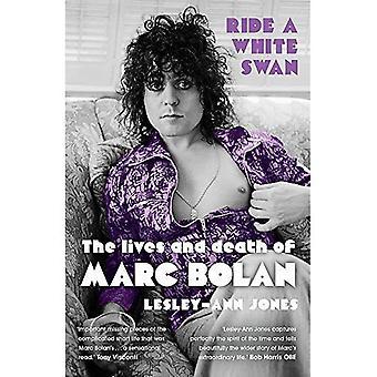 Ride a White Swan: la vita e la morte di Marc Bolan